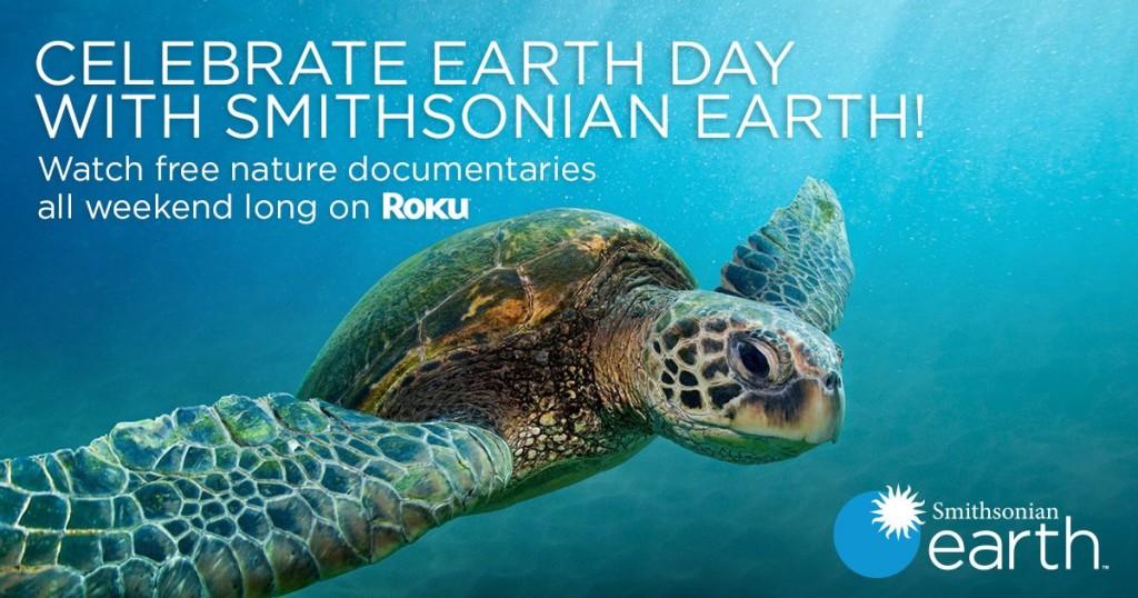Smithsonian Earth Roku Earth Day