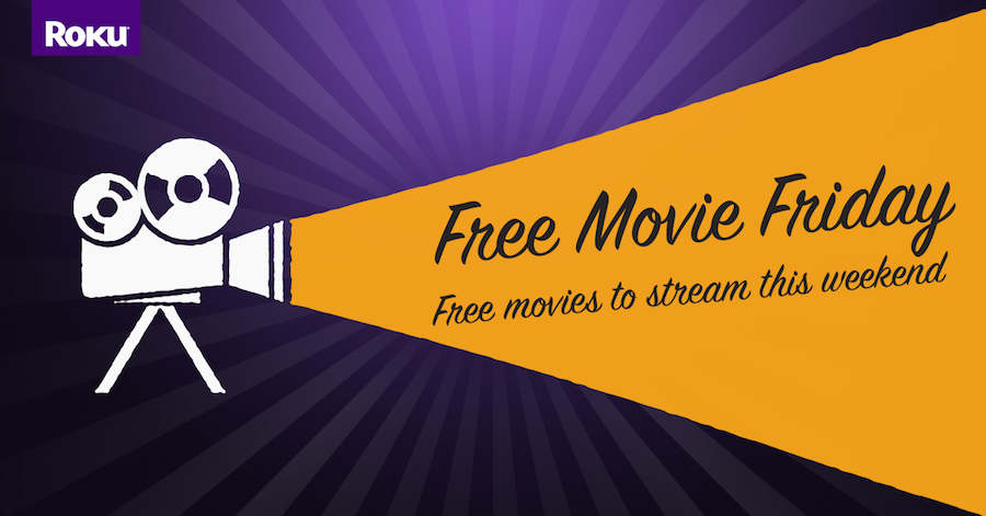 Free Movie Friday on Roku_blog
