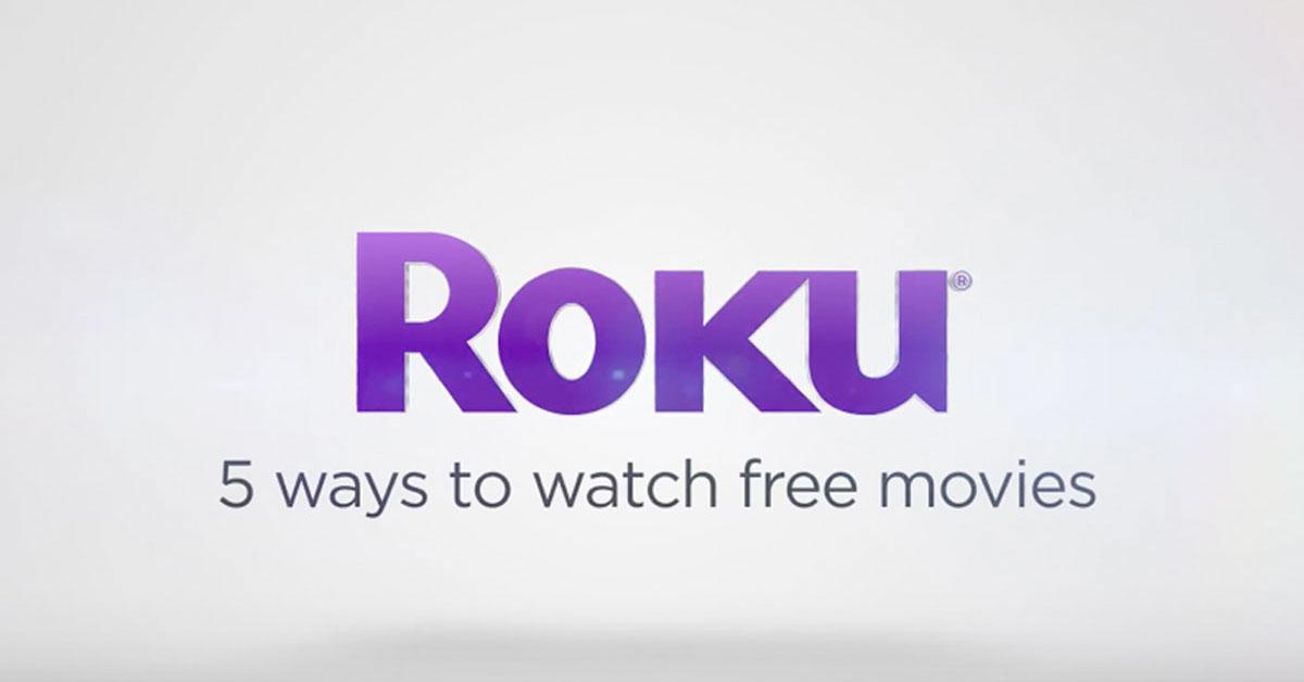 5 ways to watch free movies on the Roku platform!