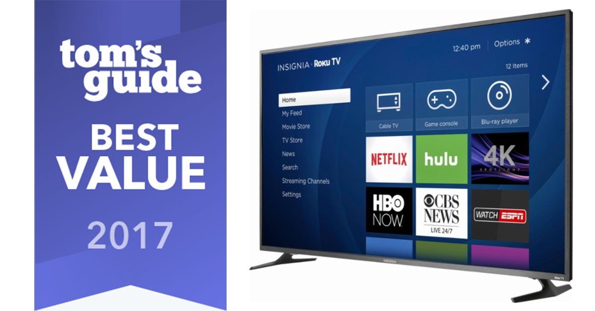 "Insignia Roku TV wins Tom's Guide ""Best Tech Values"" 2017 Award"