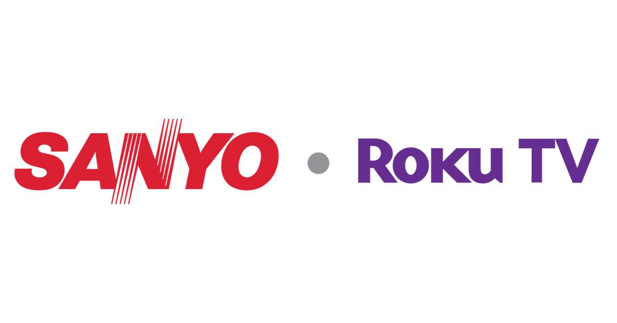 Introducing Sanyo Roku TV