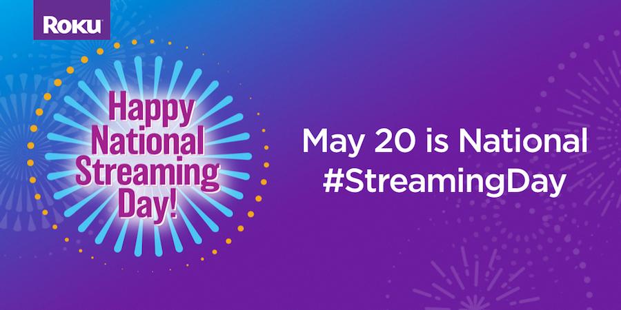 National Streaming Day 2018 Roku