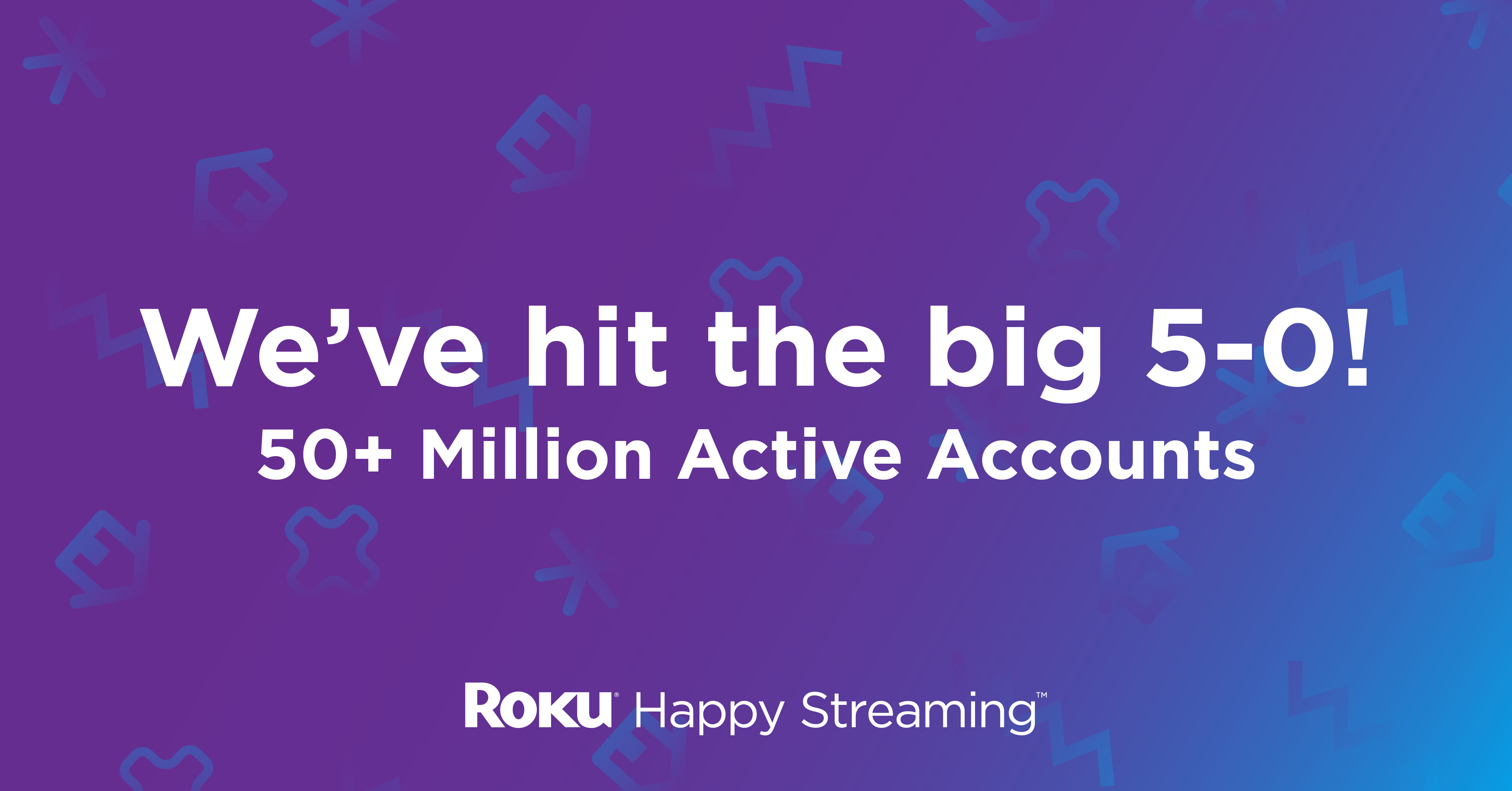 roku 50 million accounts