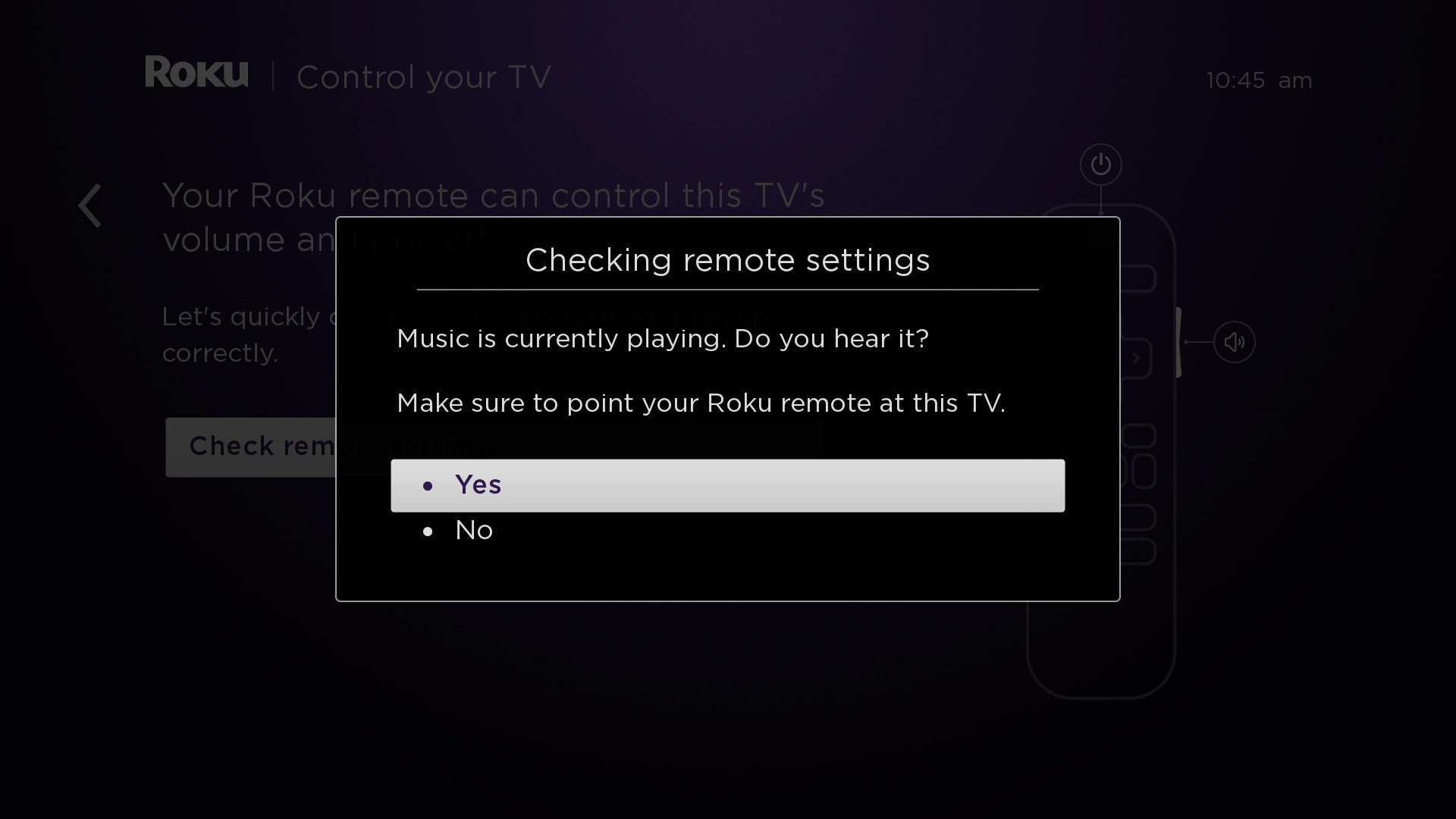 How to set up your roku enhanced remote to control your tv when you hear music playing select yes to confirm if you do not hear music playing try increasing the volume using your tv remote sciox Gallery