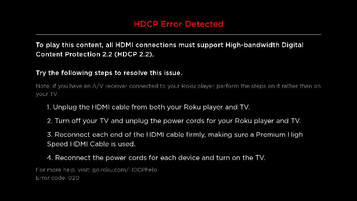 HDCP 2.2 Error Detected Message on HDMI on Roku device