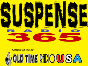 Old Time SUSPENSE Radio365