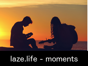 laze.life - moments