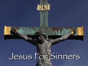 Jesus For Sinners