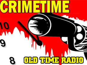 CRIMETIME Old Time Radio
