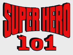 Super Hero 101