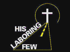 His Laboring Few