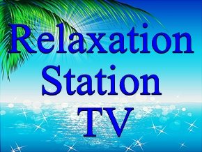 Relaxation Station TV