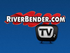 RiverBender.com TV