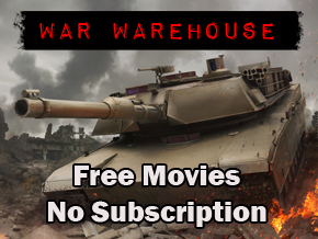 War Warehouse - Free Movies