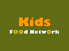 Kids Food Network