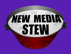 New Media Stew