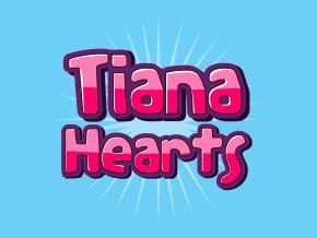Tiana Hearts