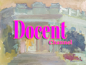 DOCENT Channel