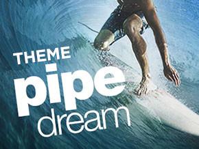 Pipe Dream Theme