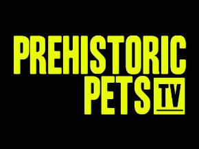 Prehistoric Pets TV