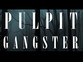 Pulpit Gangster | Roku Channel Store | Roku