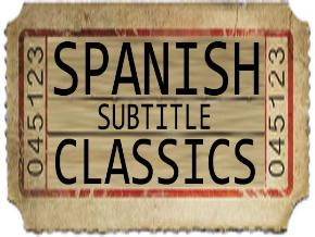 Spanish Subtitle Classics