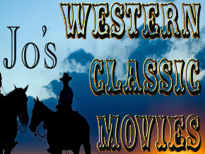 Jo's Western Classic Movies