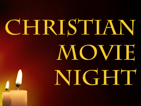 Christian Movie Night