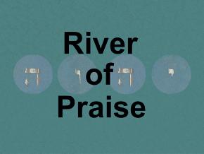 River of Praise