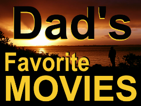 Dad's Favorite Movies