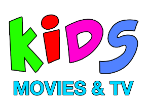 Kids Movies and TV
