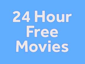 24 Hour Free Movies