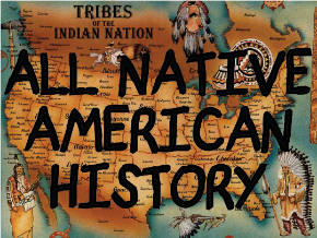 All Native American History