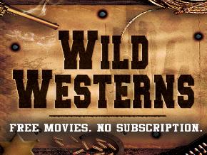 Wild Westerns - Free Movies