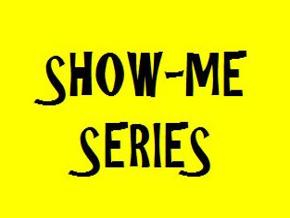 Show Me Series