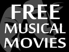 Free Musical Movies