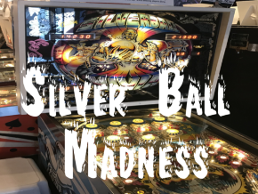 Silver Ball Madness