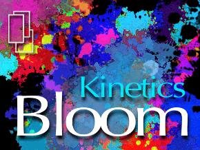 Kinetics Bloom