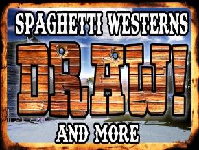 Draw! Spaghetti Westerns PLUS