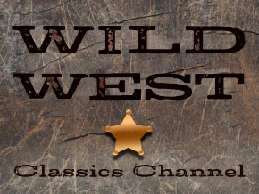 Wild West Classics Channel
