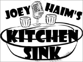 Joey Haim's Kitchen Sink