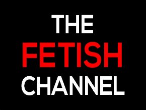 The Fetish Channel