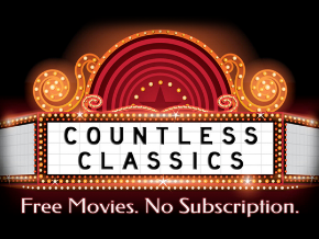 Countless Classics-Free Movies