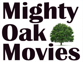 Mighty Oak Movies