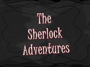 The Sherlock Adventures