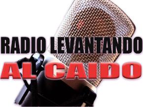 Radio Levantando Al Caido