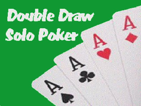 Double Draw Solo-Poker