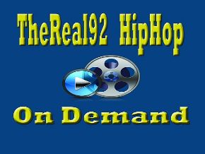 TheReal92HipHop On Demand Vids