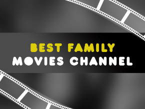 Best Family Movies Channel