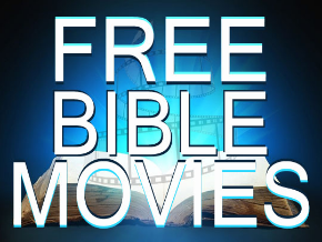 Free Bible Movies